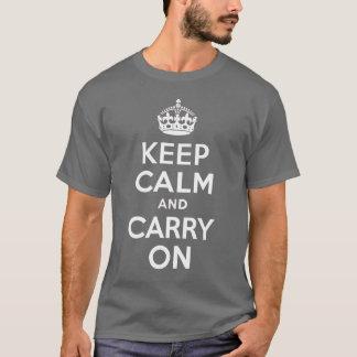 Camiseta Guarde la calma y continúe