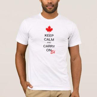Camiseta Guarde la calma y continúe Eh
