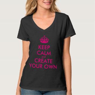 Camiseta Guarde la calma y cree sus los propios - rosa