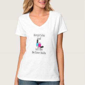 Camiseta Guarde la calma y déjeme hacer a sus mujeres de