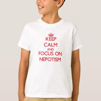 Camiseta Guarde la calma y el foco en nepotismo