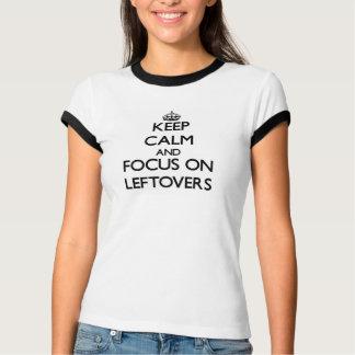 Camiseta Guarde la calma y el foco en sobras