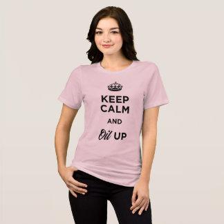Camiseta Guarde la calma y engrase para arriba