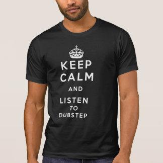 Camiseta guarde la calma y escuche el dubstep
