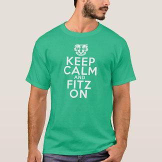 Camiseta ¡Guarde la calma y FITZ encendido!