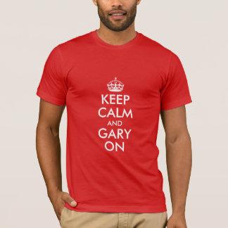 Camiseta Guarde la calma y Gary encendido