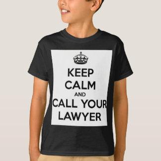 Camiseta Guarde la calma y llame a su abogado