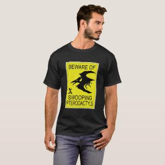 Camiseta ¡Guárdese! ¡Ojos para arriba!
