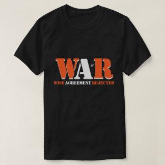 Camiseta GUERRA: Acuerdo sabio rechazado