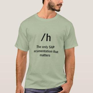 Camiseta /h, la única documentación de SAP que importa