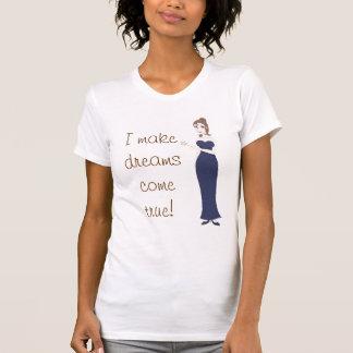 Camiseta ¡Hada madrina, hago que los sueños vienen verdad!