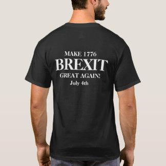 Camiseta Haga Brexit 1776 grande otra vez