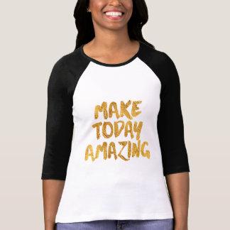 Camiseta Haga hoy sorprender, el negro y el oro inspirados