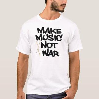 Camiseta Haga la guerra de la música no (los tambores)