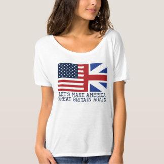 Camiseta Hagamos América Gran Bretaña otra vez (los Ts