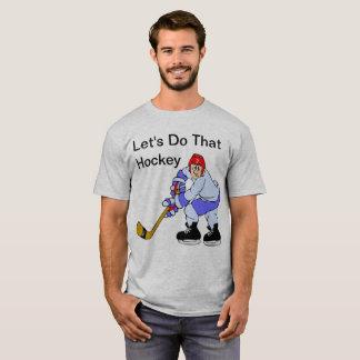 Camiseta Hagamos ese hockey