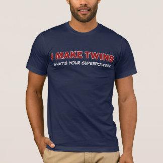 Camiseta ¿HAGO A LOS GEMELOS, qué soy su superpotencia?