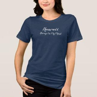 Camiseta Hawaii siempre en mi mente - el diseñar de la