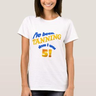 Camiseta ¡He estado bronceando desde que era 5!