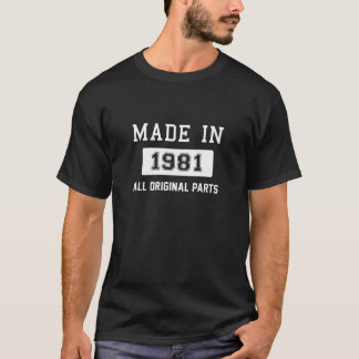 Camiseta Hecho en 1981 - todas las piezas de la original
