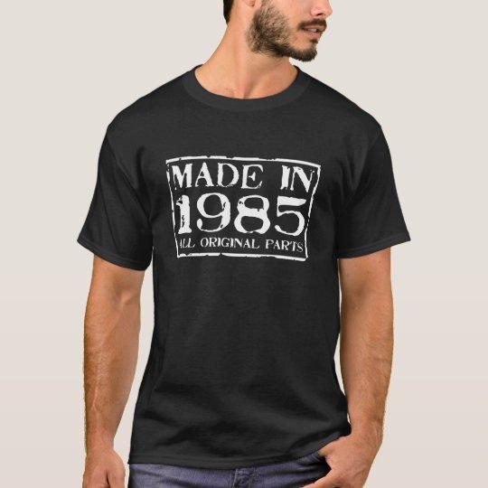 Camiseta hecho en 1985 todas las piezas de la original