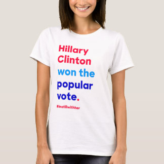 Camiseta Hillary Clinton ganó el voto popular (el hecho)