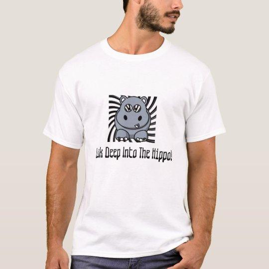 Camiseta ¡hipnohippo, mirada profundamente en el