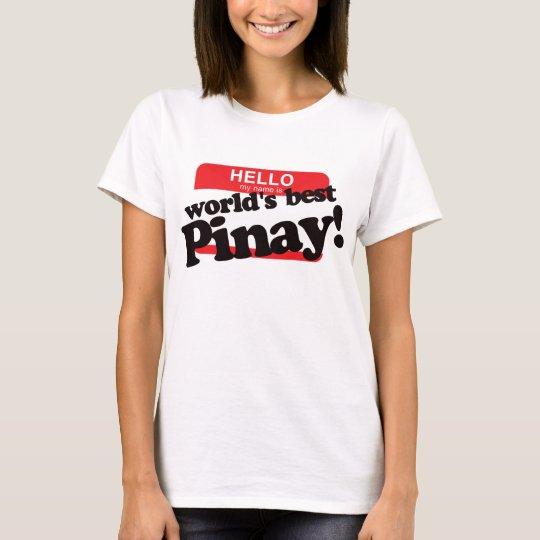 Camiseta Hola mi nombre es mejor Pinay del mundo