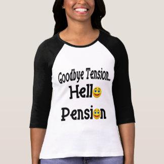 Camiseta Hola pensión de retiro