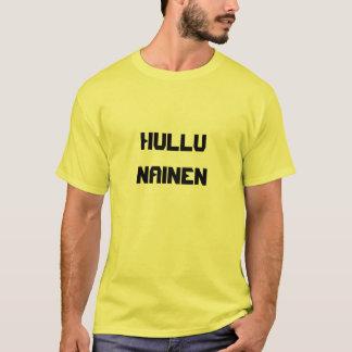 Camiseta Hullu Nainen - mujer loca en finés