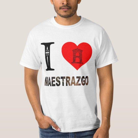 CAMISETA I LOVE MAESTRAZGO