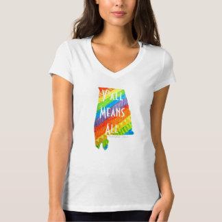 """Camiseta Igualdad de Alabama """"usted significa toda la"""""""