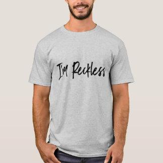 """Camiseta """"imprudente"""" para los hombres"""