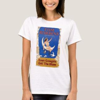 Camiseta Incluso las vaqueras consiguen los azules