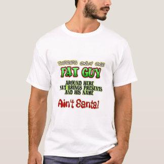 Camiseta Individuo de la grasa de Aint Santa