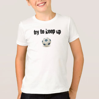 Camiseta Intente continuar