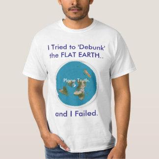 """Camiseta Intenté """"Debunk"""" la TIERRA PLANA. y fallé"""