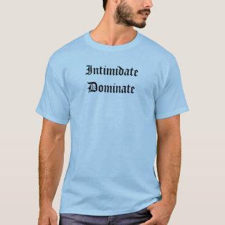 Camiseta Intimide dominan