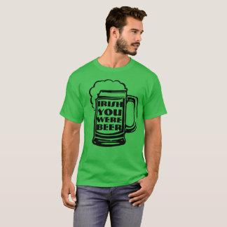 Camiseta Irlandés usted era cerveza