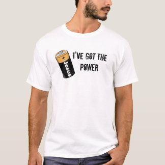 Camiseta I've Got The POWER (jesús Battery)