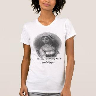 Camiseta Jane Austen: Ella es no nada sino cavador de oro