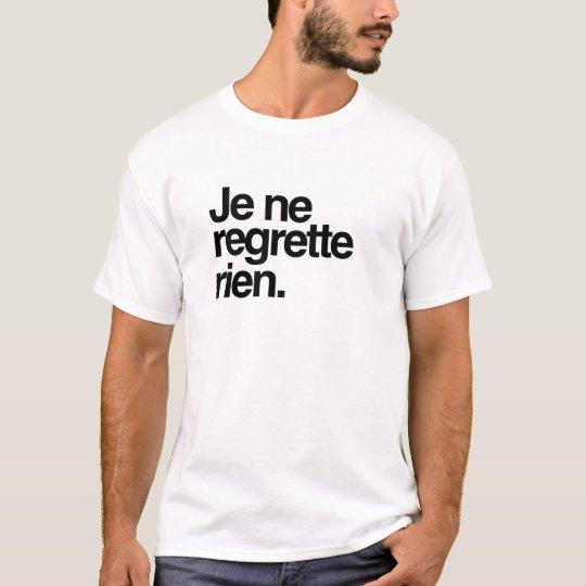 Camiseta je ne regrette rien