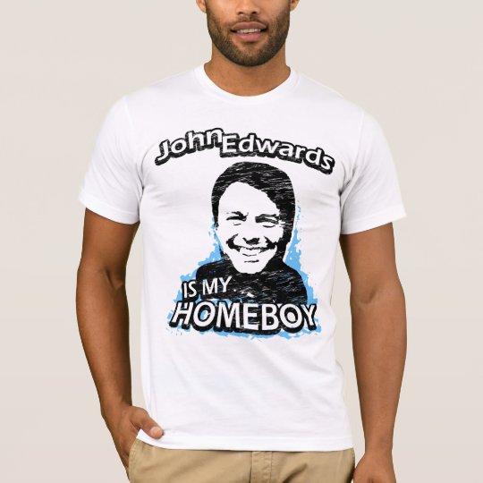 Camiseta John Edwards es mi homeboy
