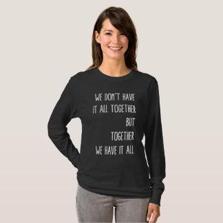 Camiseta Juntos lo tenemos todo
