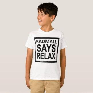 "Camiseta La alameda ""RADMALL del Rad DICE RELAJA"" la"