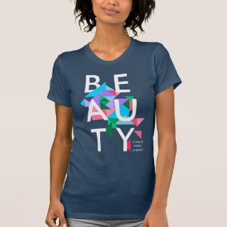Camiseta La BELLEZA se encuentra dentro de sí mismo