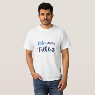 Camiseta La cita inspirada para vivir escucha más