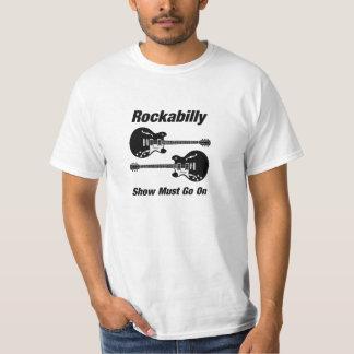 Camiseta La demostración del Rockabilly debe encenderse