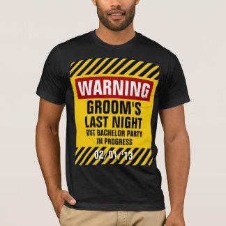 Camiseta La despedida de soltero del novio amonestador