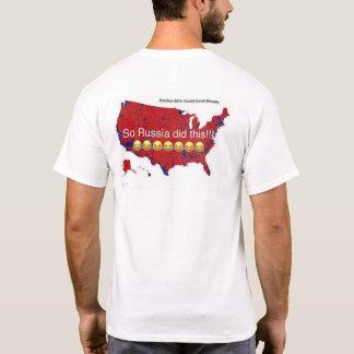 Camiseta ¡La gente ELEGIMOS el #Trump, NO Rusia!